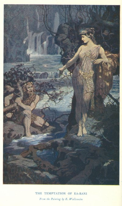 Frontispiece: THE TEMPTATION OF EA-BANI<br> <i>From the Painting by E. Wallcousins</i>.